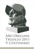 Año Orellana. Trujillo 2011. V Centenario.